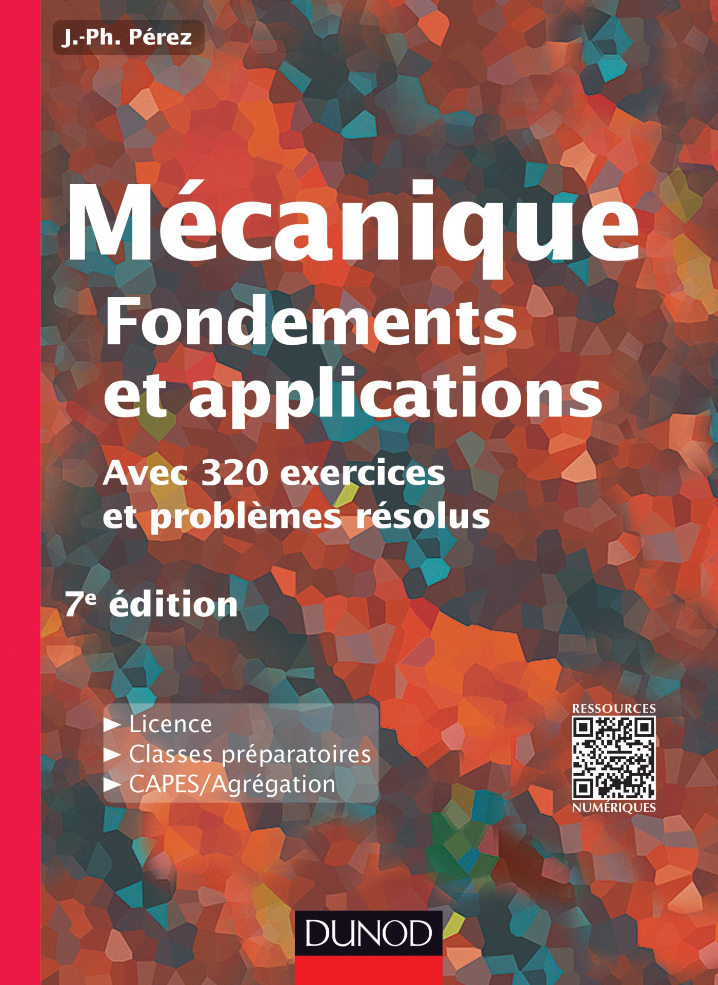 Mécanique : fondements et applications - 7e édition