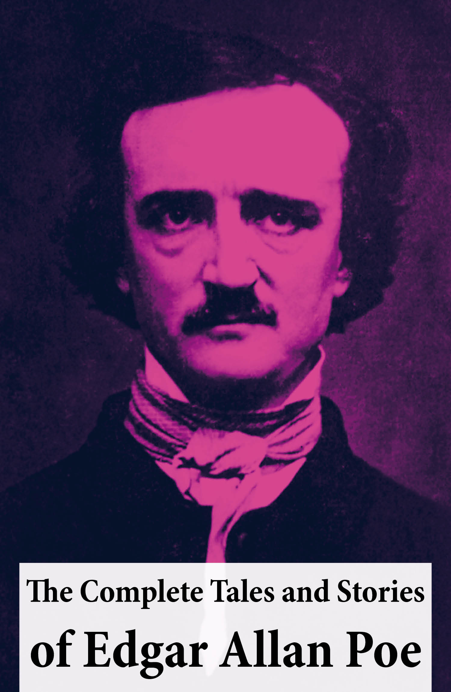 The Complete Tales and Stories of Edgar Allan Poe
