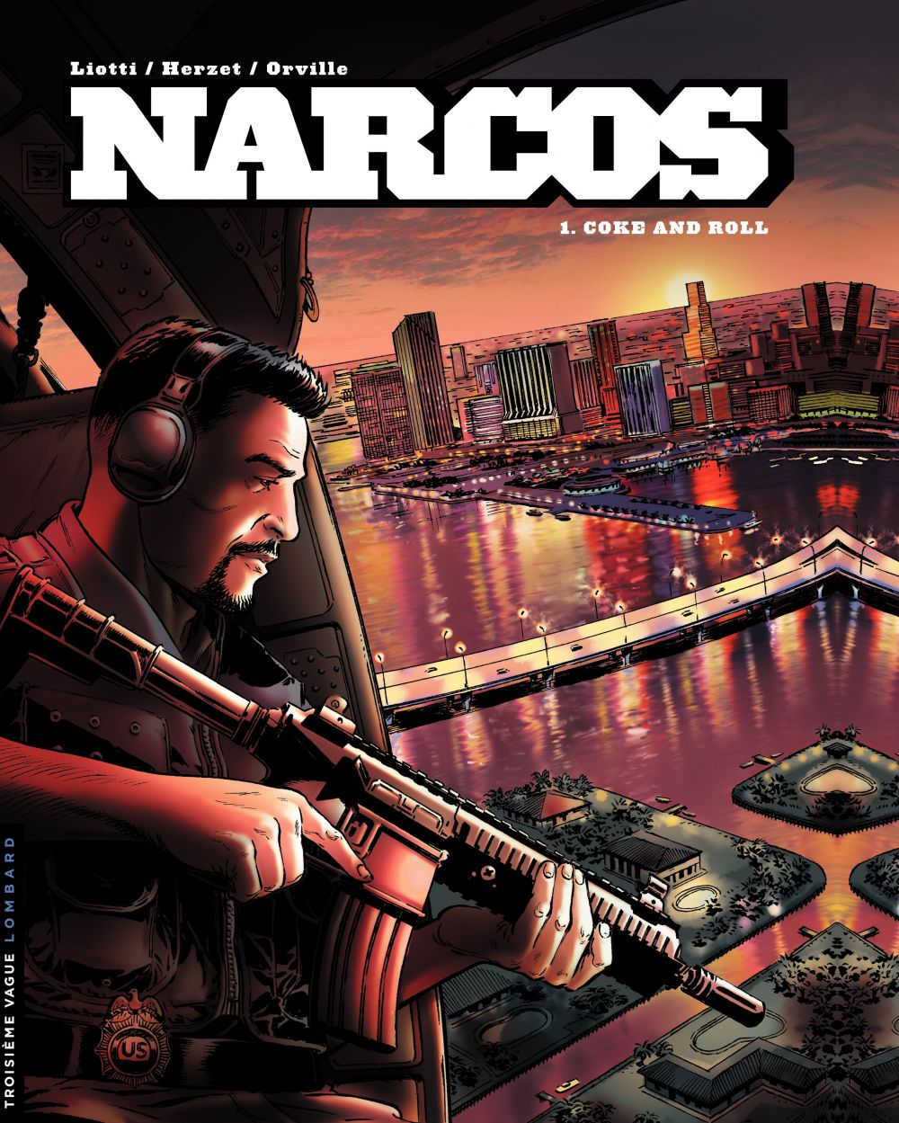 Narcos - tome 1 - Coke and Roll
