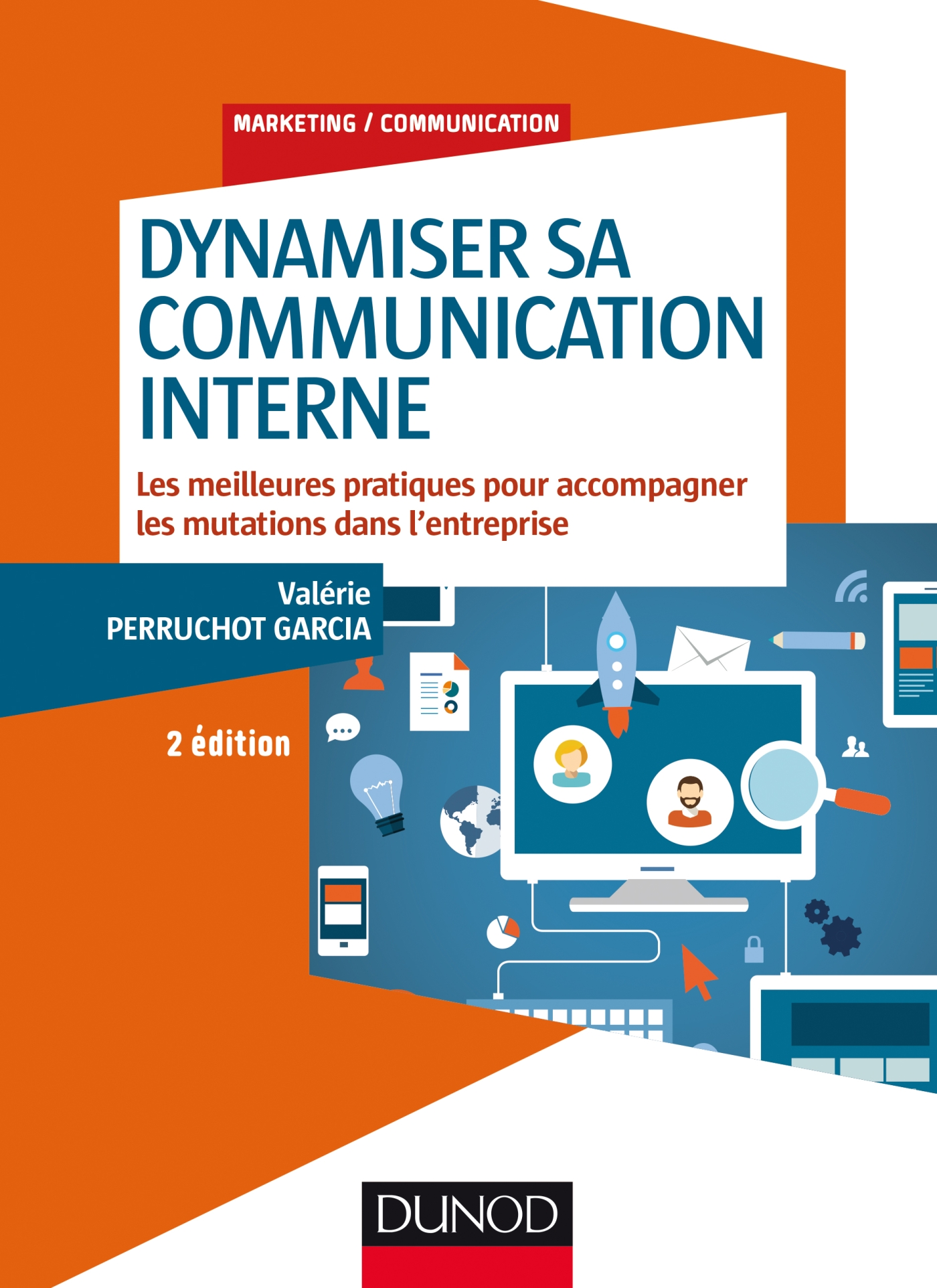 Dynamiser sa communication interne - 2 éd.