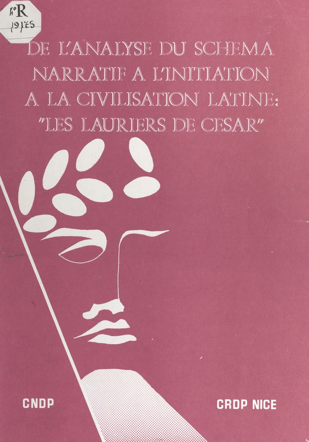 De l'analyse du schéma narratif à l'initiation à la civilisation latine : Les lauriers de César