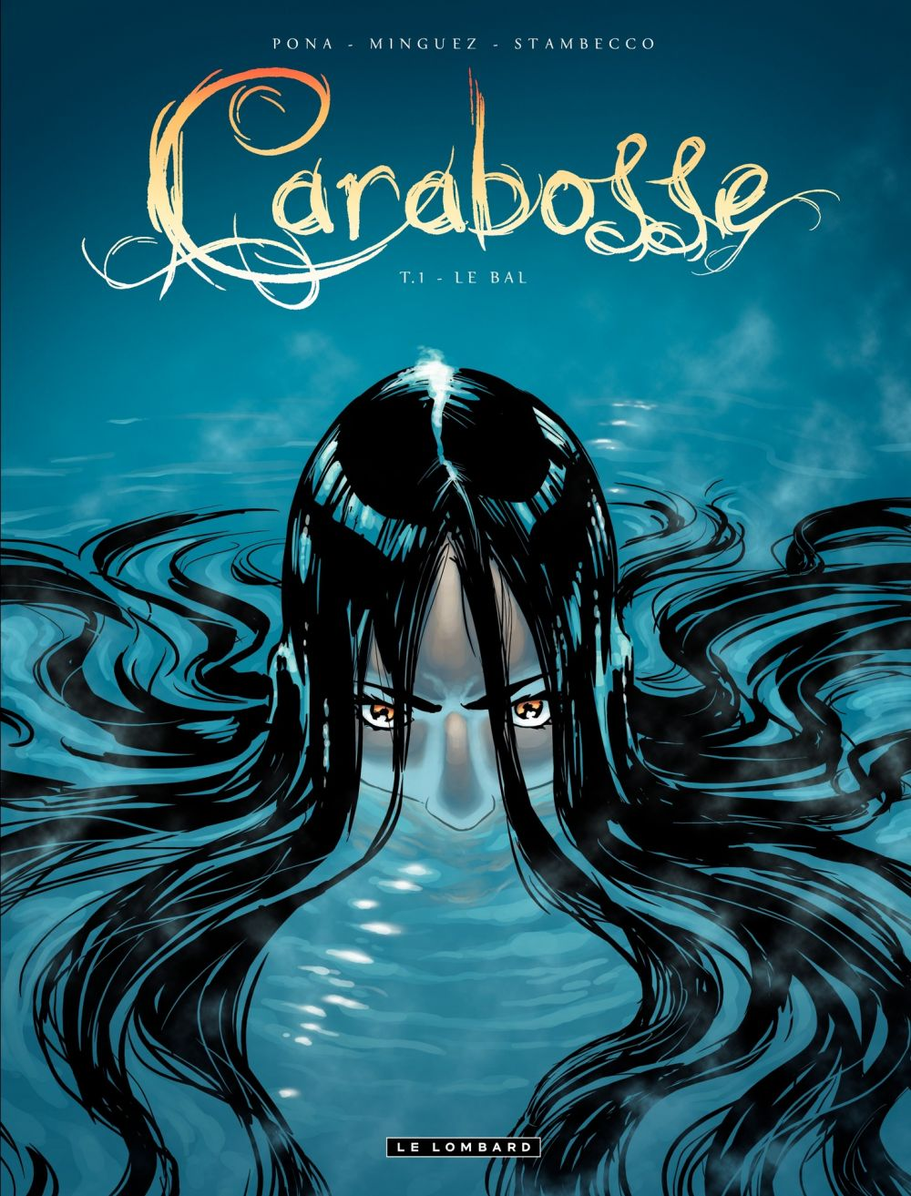 Carabosse - Tome 1 - Le bal