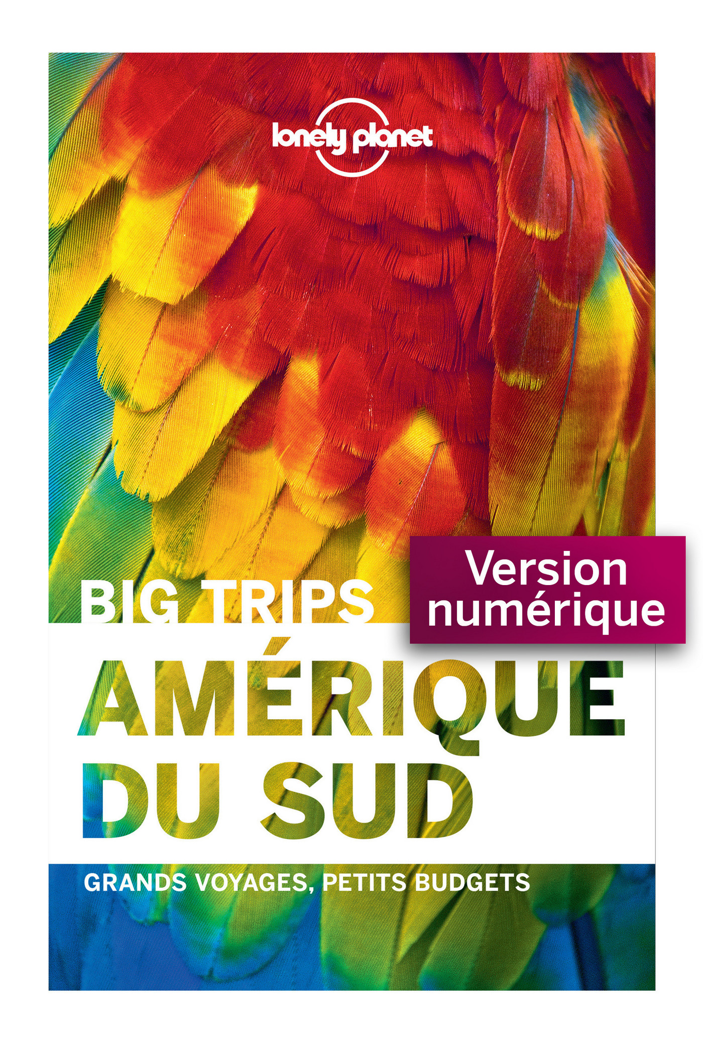 Big Trips - Amérique du sud