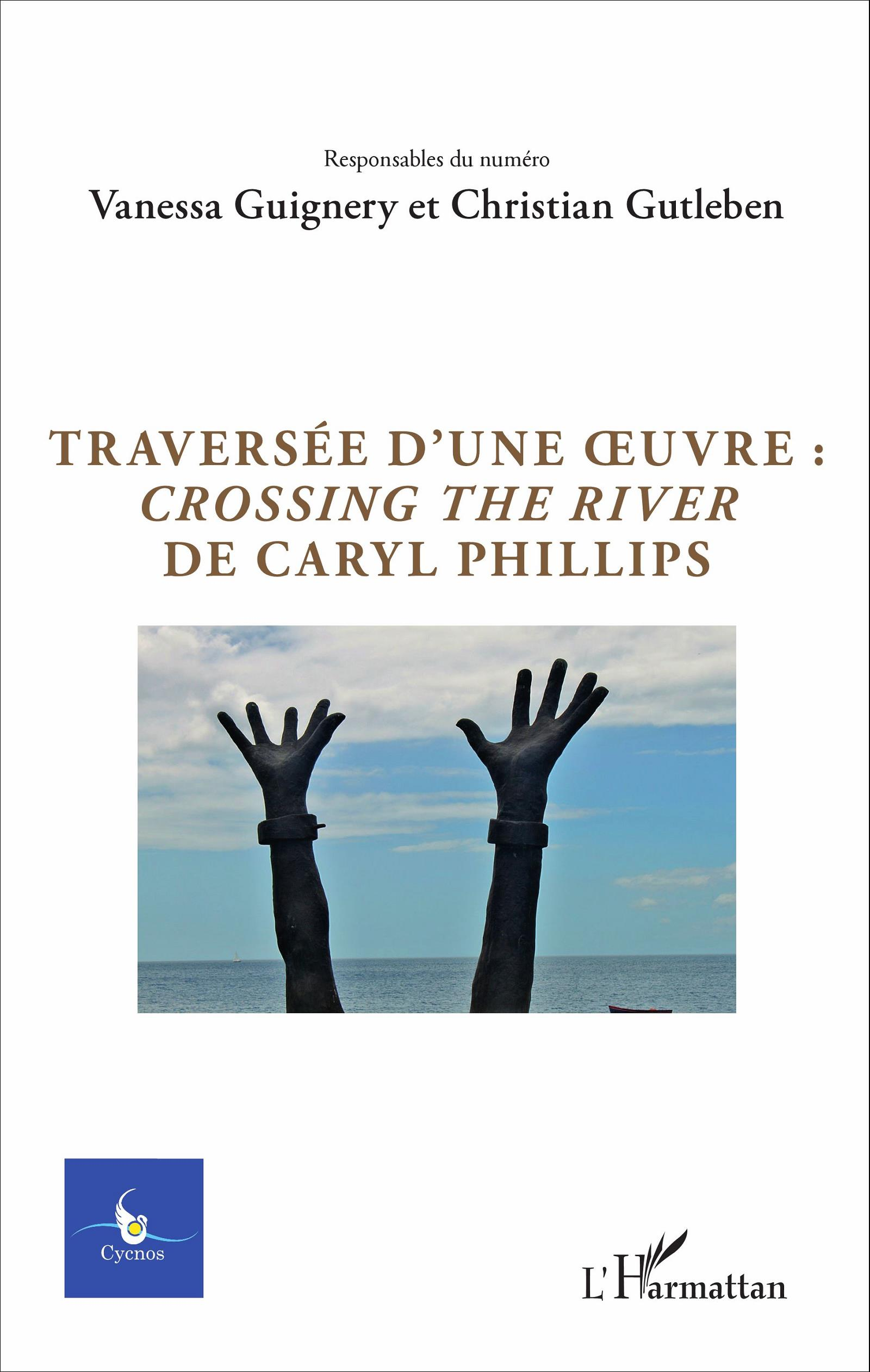 Traversée d'une oeuvre : <em>Crossing the river</em> de Caryl Phillips