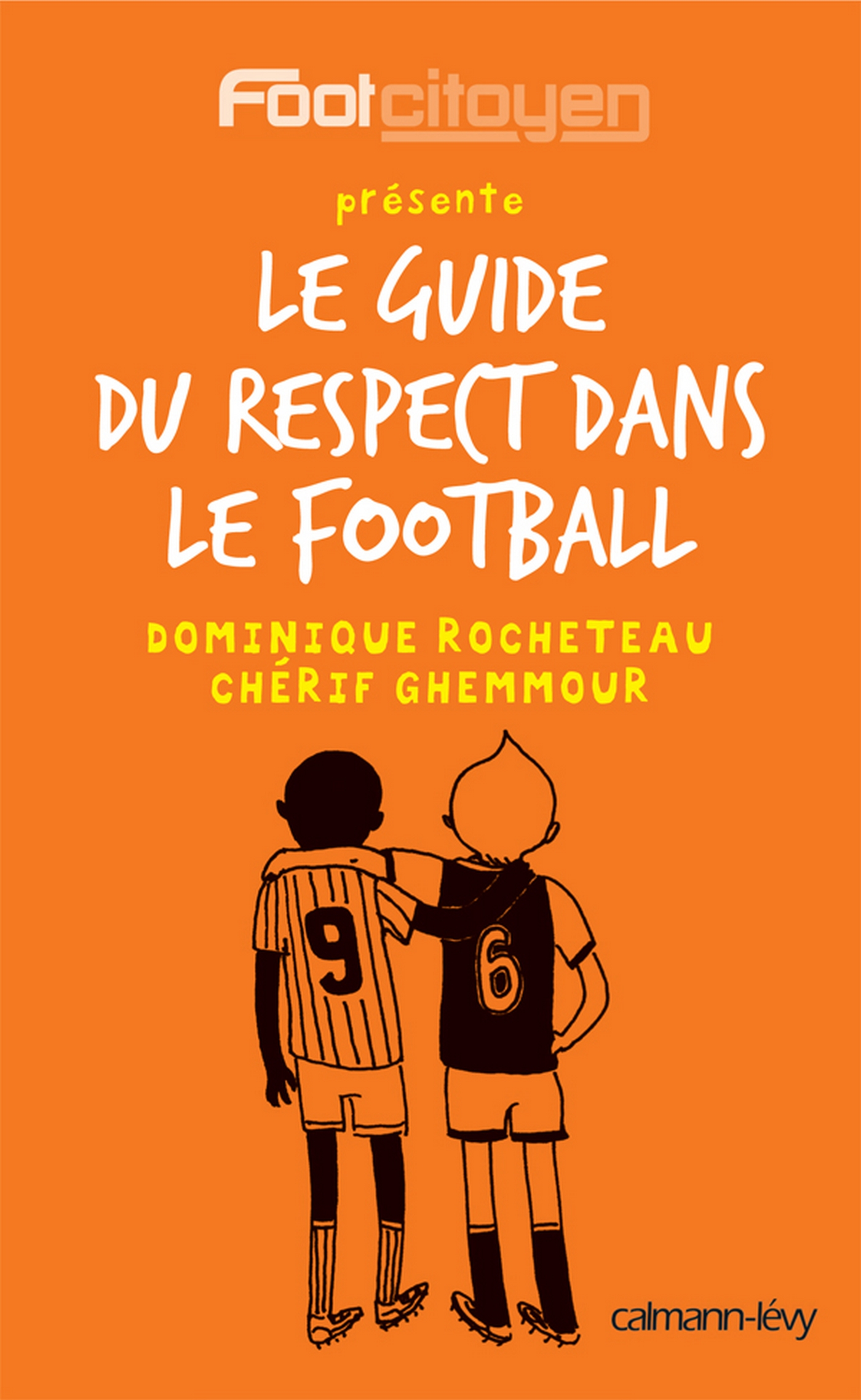 Le Guide du respect dans le football