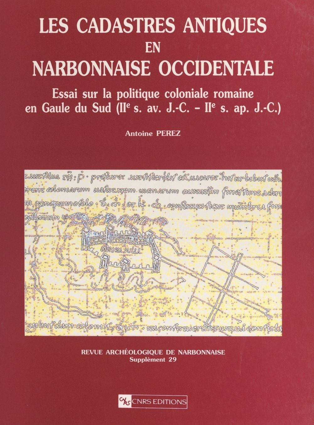 Les cadastres antiques en Narbonnaise occidentale