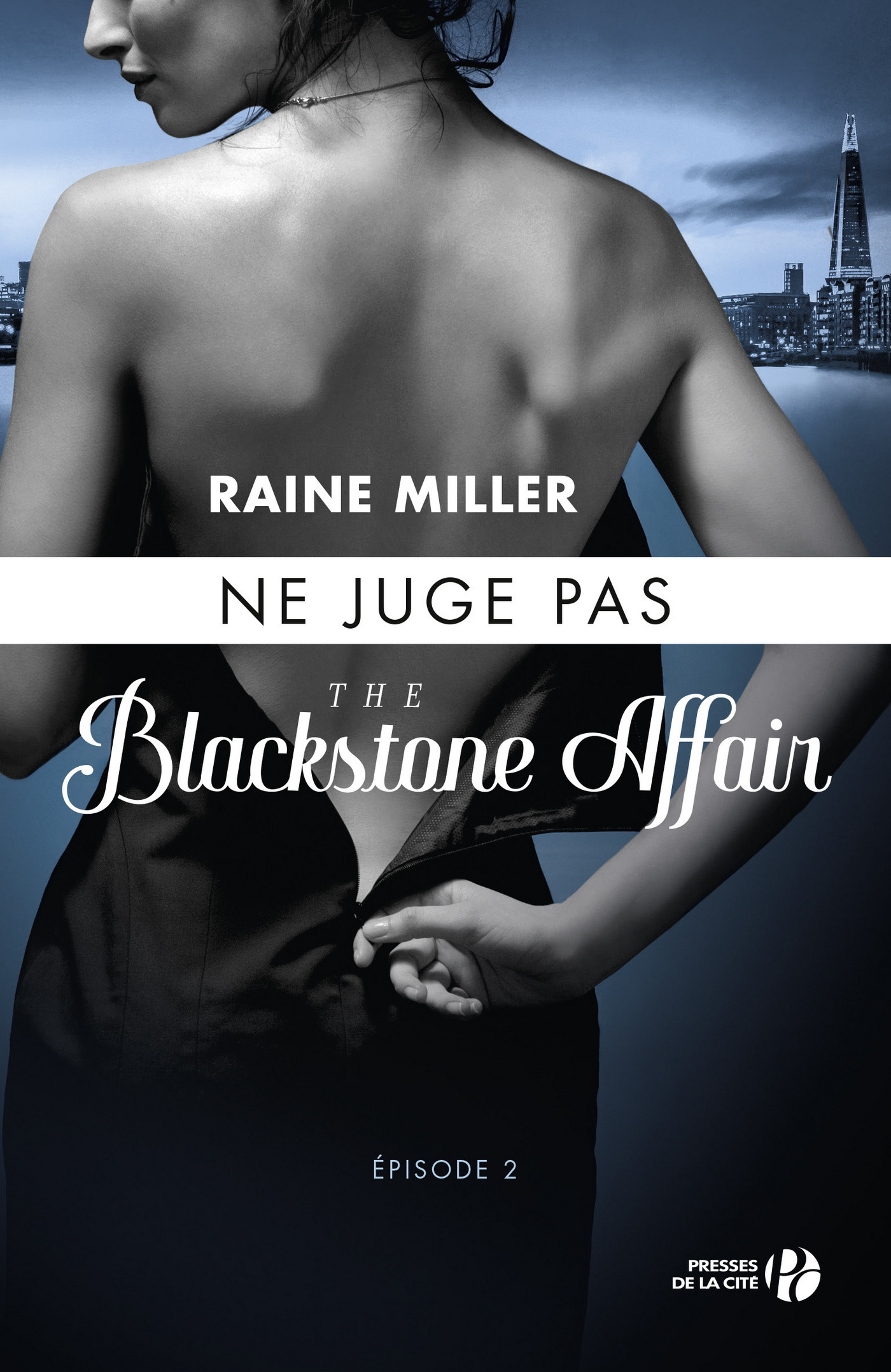 Ne juge pas (T. 2) : The Blackstone Affair