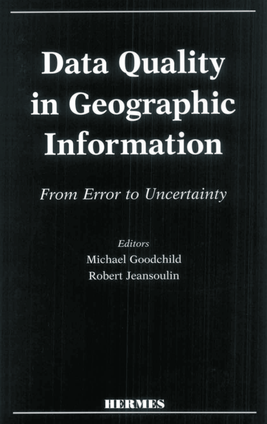 Data quality in geographic information from error to uncertainty