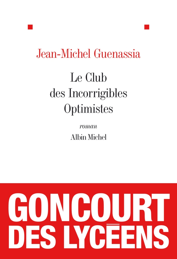 Le Club des incorrigibles optimistes | Guenassia, Jean-Michel. Auteur