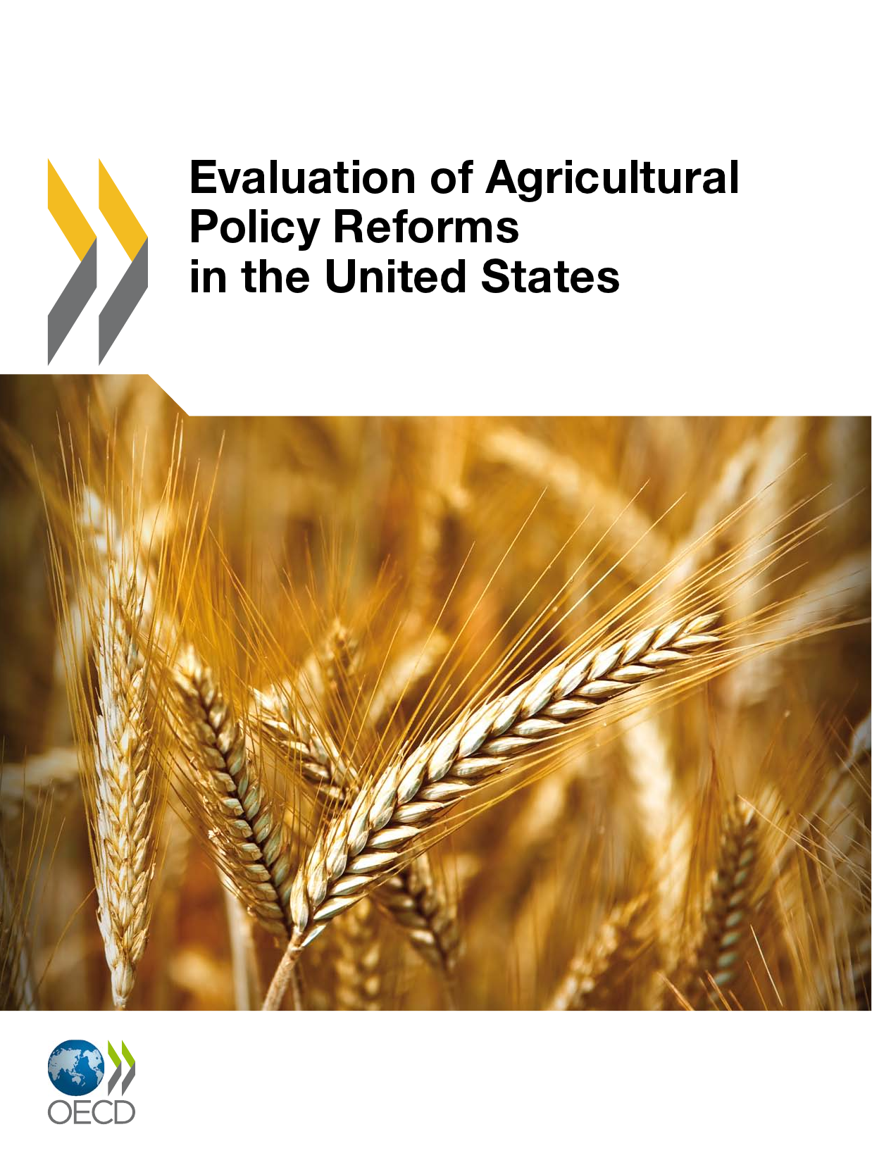 Evaluation of Agricultural Policy Reforms in the United States