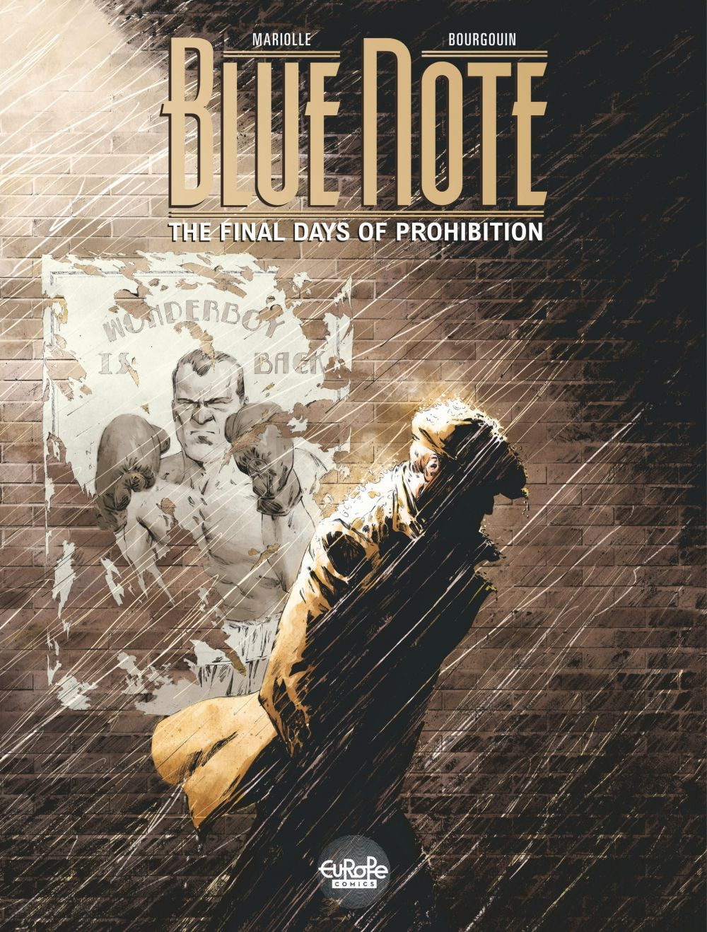 Blue note - The final days of prohibition - Volume 1