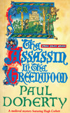 The Assassin in the Greenwood (Hugh Corbett Mysteries, Book 7)