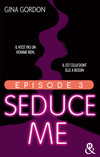 Seduce Me - Episode 3