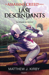 An Assassin's Creed series © Last descendants, Tome 02