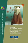 Guidelines of the Committee of Ministers of the Council of Europe on child-friendly justice (Portuguese version)