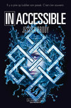 Inoubliable (Tome 2) - Inaccessible