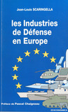 Les industries de défense en Europe