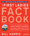First Ladies Fact Book -- Revised and Updated