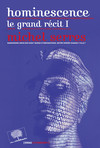 Hominescence. Le grand récit
