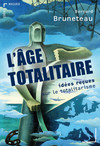 L'Âge totalitaire