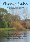 Threw Lake and Other Short Stories