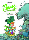 Super environman - Tome 2
