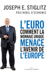 L'Euro : comment la monnaie unique menace l'avenir de l'Europe