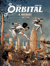 Orbital - Tome 4 - Ravages