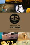 Photo de nature - 52 défis