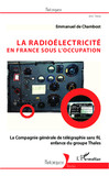 La radioélectricité en France sous l'Occupation