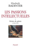 Les passions intellectuelles tome I