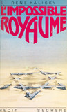 L'impossible royaume