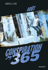 Conspiration 365 - Aout