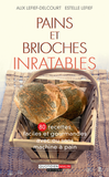 Pains et brioches inratables