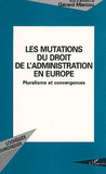 Les mutations du droit de l'administration en Europe