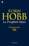 L'Assassin royal (Tome 7) - Le Prophète blanc