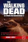 La Chute du Gouverneur (The Walking Dead Tome 3, Volume 2)