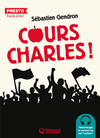 Cours, Charles ! - Presto