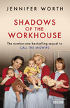 Shadows Of The Workhouse