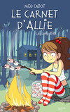 Le carnet d'Allie - Le camp d'été