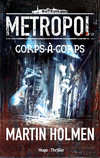 Metropol - tome 1 Corps-à-Corps