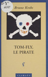 Tom Fly le pirate
