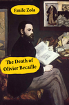 The Death of Olivier Becaille (Unabridged)