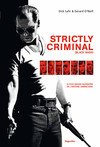 Strictly criminal (Black mass)