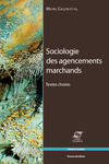 Sociologie des agencements marchands
