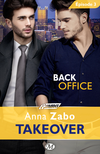 Back Office - Takeover - Épisode 3