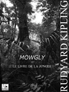 Mowgli - Le Livre de la jungle