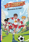 Jo, champion de foot, Tome 02