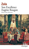 Les Rougon-Macquart (Tome 6) - Son Excellence Eugène Rougon