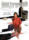 Mister Hollywood - Tome 1 - Boulevard des illusions